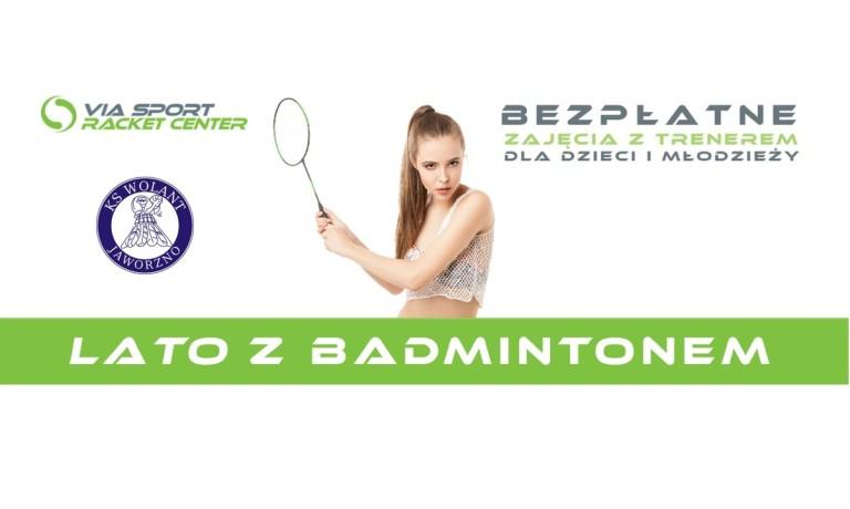 Lato z badmintonem!